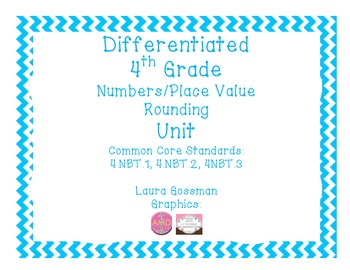 C Core Differentiated 4th Grade Place Value Rounding Bundle Everything You Need!