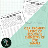 C.E.R. Prompts: Basics of Biology & Chemistry of Life Sample