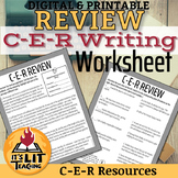 C-E-R Writing Review Worksheet (Claim, Evidence, Reasoning)