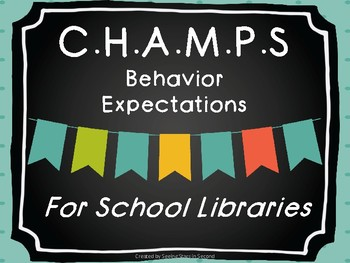 C.H.A.M.P.S Expectation Posters for School Libraries