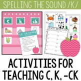 C, K, -CK Words Sort: A Center and Worksheet