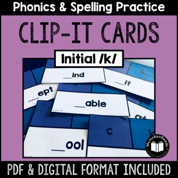C, K -- Initial /k/ Clip-It Cards for Phonics & Spelling Practice
