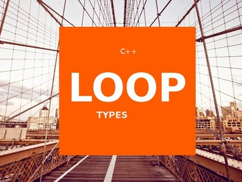 C++ Looping Statements