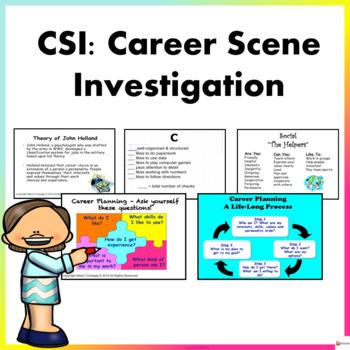 Career:Career Scene Investigation (C.S.I.)