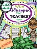 C.S.I. Math {KIDNAPPED TEACHER} NO PREP Math Review