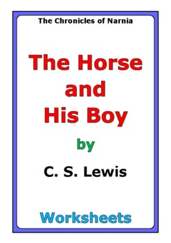 "C. S. Lewis ""The Horse and His Boy"" worksheets"