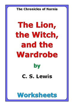 "C. S. Lewis ""The Lion, the Witch, and the Wardrobe"" worksheets"