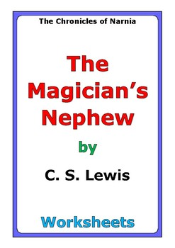 """C. S. Lewis """"The Magician's Nephew"""" worksheets"""