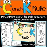 C and K RULE {PowerPoint show, Tri-fold Brochure, Poster,
