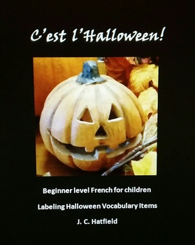 C'est l'Halloween  (French for Children)