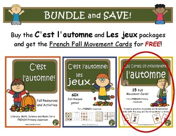 C'est l'automne - BUNDLE (French: Fall activities, Games, and Movement Cards)