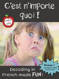 C'est n'importe quoi! (French Decoding Game - Level 1)