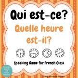 Qui est-ce? French Speaking Game ~ Quelle heure est-il?  T