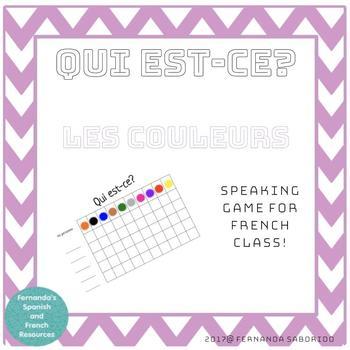 C'est qui? French Speaking Game ~ les couleurs - colors