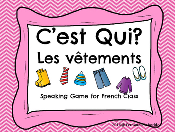 C'est qui? French Speaking Game ~ les vetêments ~clothing