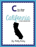 C is for California (A State Alphabet Book)