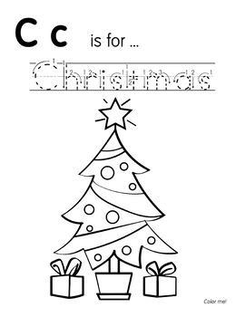C is for Christmas - Letter Tracing & Christmas Coloring Pages