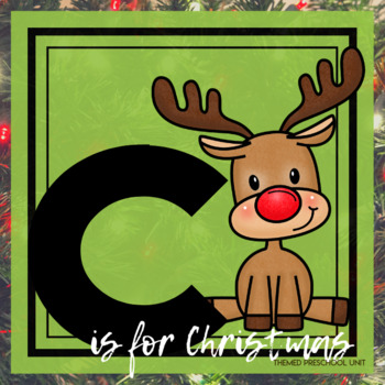 C is for Christmas Themed Lesson Plans (one week)