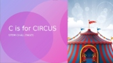 C is for Circus, STEM Challenges