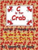 C is for Crab (Letter C Unit)