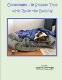 Cle Syllable Type with Rosie the Bulldog!