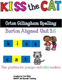 C vs. K  (Barton Reading and Spelling Aligned Kiss the Cat) Level 3-6