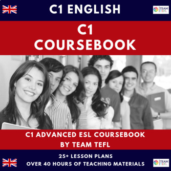 C1 Advanced English Complete Course Book Lesson Plans For Esl Efl 40 Hours