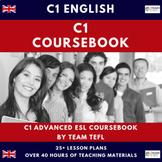 C1 Advanced English Course Book ESL TEFL (40+ hours)
