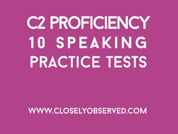 C2 Proficiency - 10 Speaking Tests