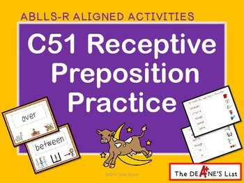 ABLLS-R ALIGNED ACTIVITIES C51 Receptive Prepositions with