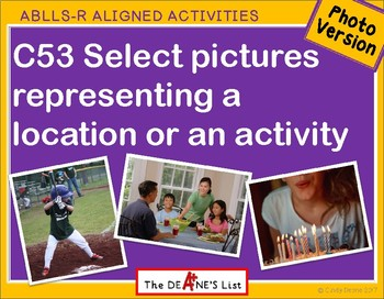 ABLLS-R ALIGNED ACTIVITIES C53 Select a location or activity- Photo Version