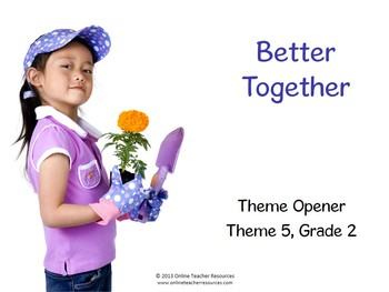 CA Excursions Better Together Grade 2 Theme 5 Common Core Standards
