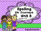 Supplement ...Spelling Units 3 & 4 ..Grade 1
