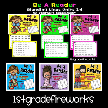 CA Journeys BLENDING LINES Grade 1 Units 1-6