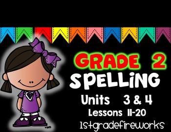 SECOND GRADE Spelling Units 3 & 4