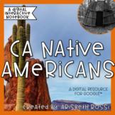 CA Native Americans Unit (Google Slides™) Distance Learning