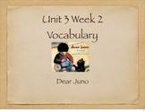 Dear Juno Vocabulary Presentation for McGraw Hill Treasure