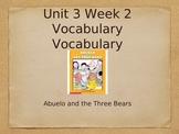 CA Treasures: Abuelo and the Three Bears Vocabulary Powerpoint