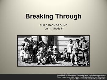 CA Treasures Breaking Through Grade 6 Unit 1 (Common Core Aligned)