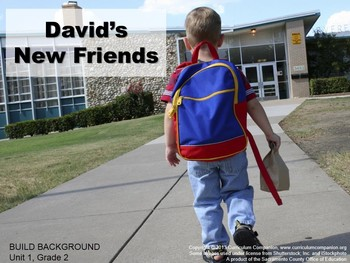 CA Treasures David's New Friends Grade 2 Unit 1 (Common Core Standards)