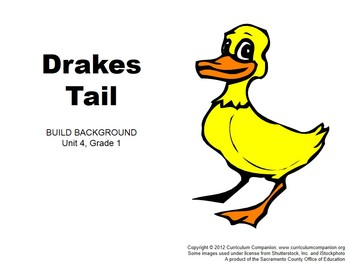 CA Treasures Drakes Tail Grade 1 Unit 4 (Common Core Standards)