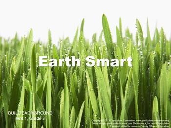 CA Treasures Earth Smart Grade 3 Unit 1 (Common Core Standards)