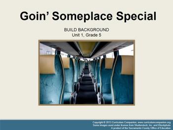 CA Treasures Goin' Someplace Special Grade 5 Unit 1 (Common Core Aligned)