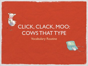 CA Treasures Gr.2: Click, Clack, Moo: Cows That Type Vocabulary Presentation