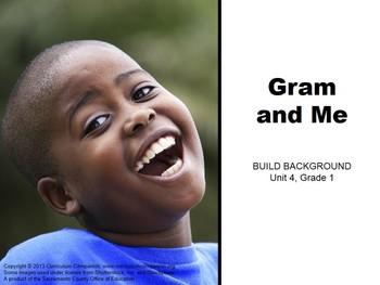 CA Treasures Gram and Me Grade 1 Unit 4 (Common Core Standards)