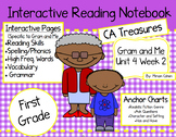 CA Treasures • Gram and Me• Interactive Notebook • Unit 4 Week 2