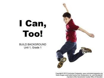 CA Treasures I Can, Too! Grade 1 Unit 1 (Common Core Standards)