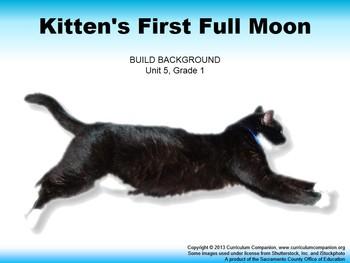 CA Treasures Kitten's First Full Moon Grade 1 Unit 5 (Comm