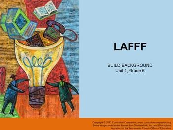 CA Treasures LAFFF Grade 6 Unit 1 (Common Core Aligned)