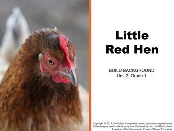 CA Treasures Little Red Hen Grade 1 Unit 2 (Common Core St